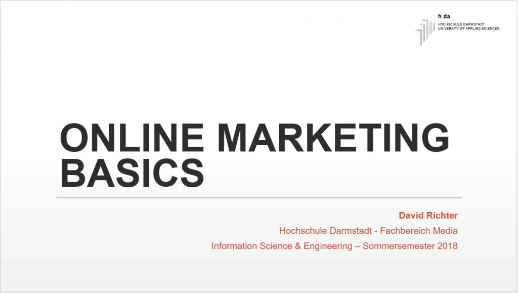 Vorlesung Online Marketing Basics (David Richter)